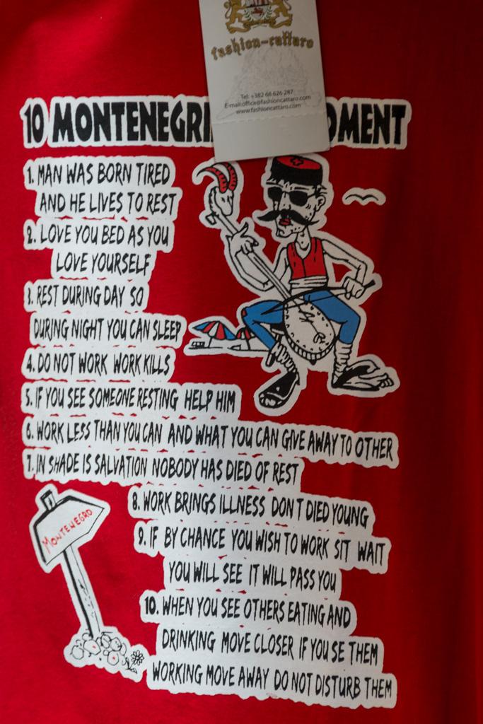 This T-shirt lists the Montenegro credo.
